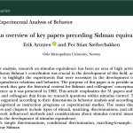 A paper published online in JEAB (special issue on the topic of Murray Sidman: A Retrospective Appreciation of a Distinguished Scientist)